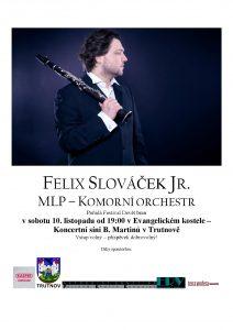 Felix Slováček Jr. a MLP komorní soubor
